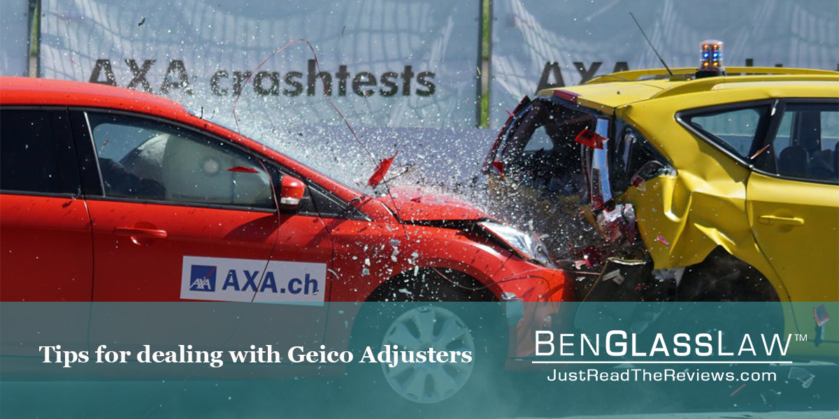 Tips for Dealing with Geico Adjusters | BenGlassLaw