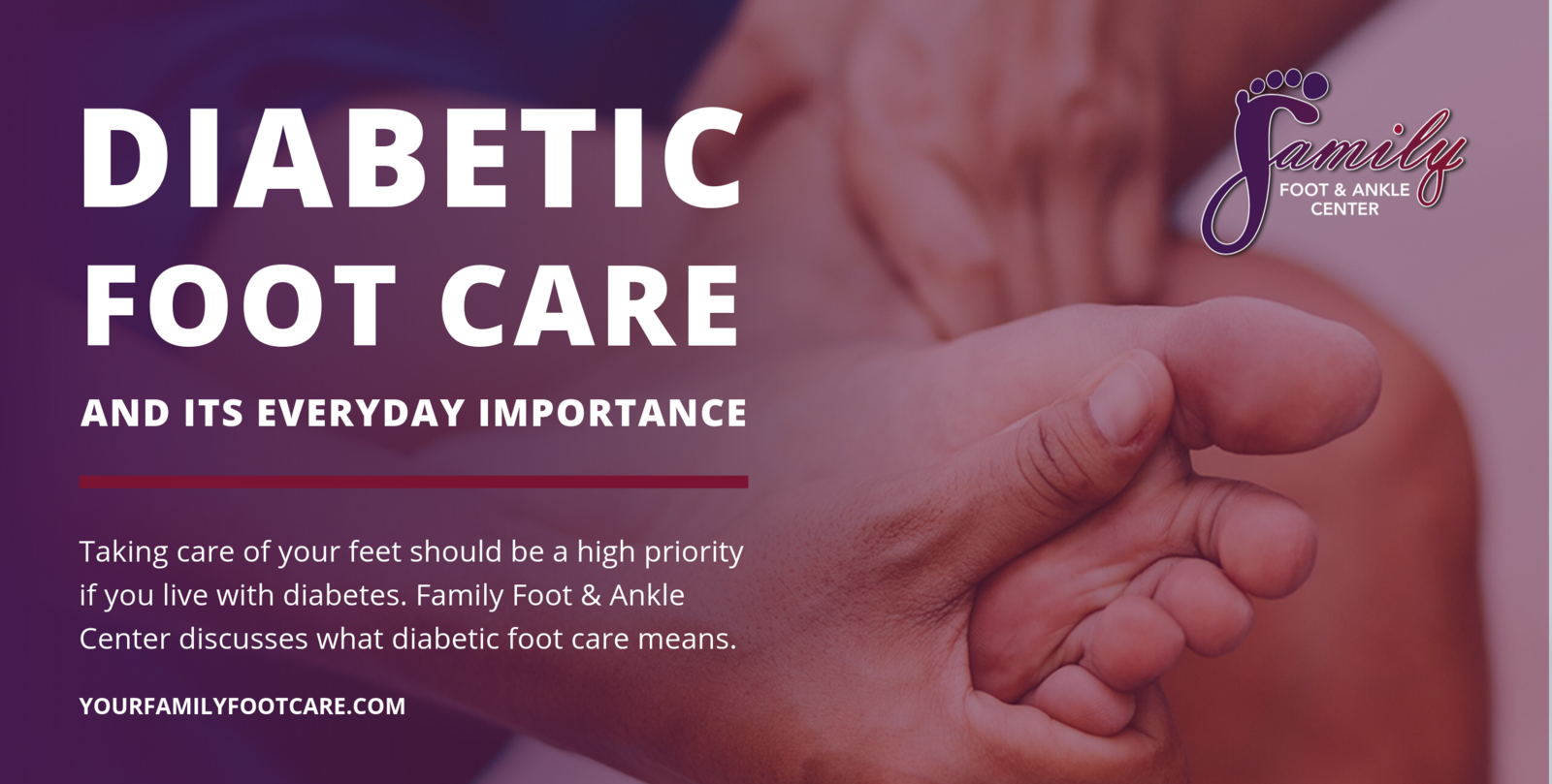Why Diabetic Foot Care Is Of Everyday Importance Family Foot Ankle