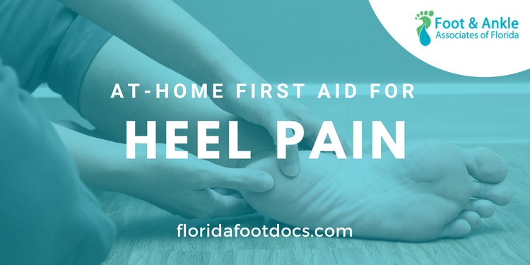 At-Home Care for Heel Pain | Foot & Ankle Associates of ...