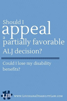 Can a Partially Favorable ALJ decision be appealed? | Loyd J