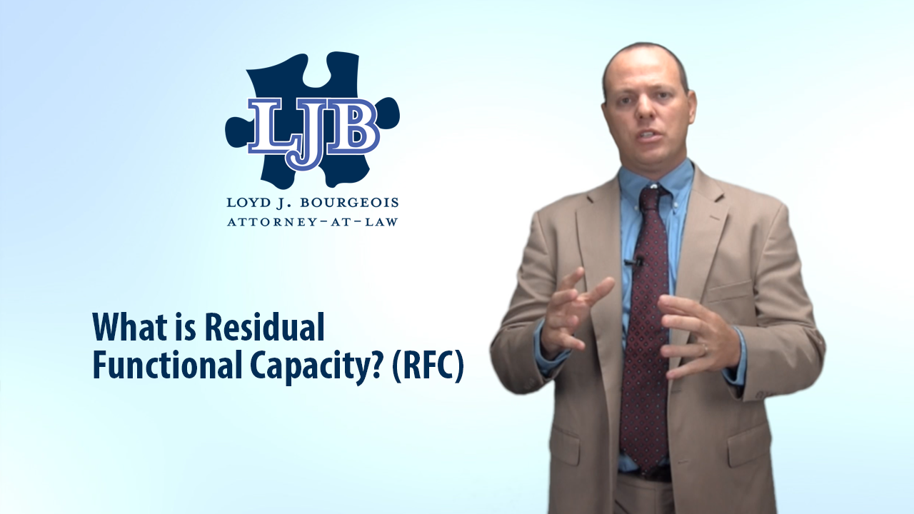 SSDI Lawyer Explains Residual Functional Capacity (RFC) | Loyd J