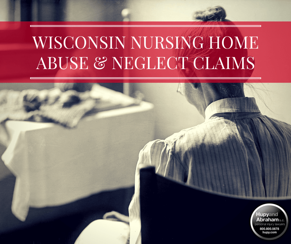 Wisconsin Nursing Home Abuse and Neglect Lawyers | Hupy and