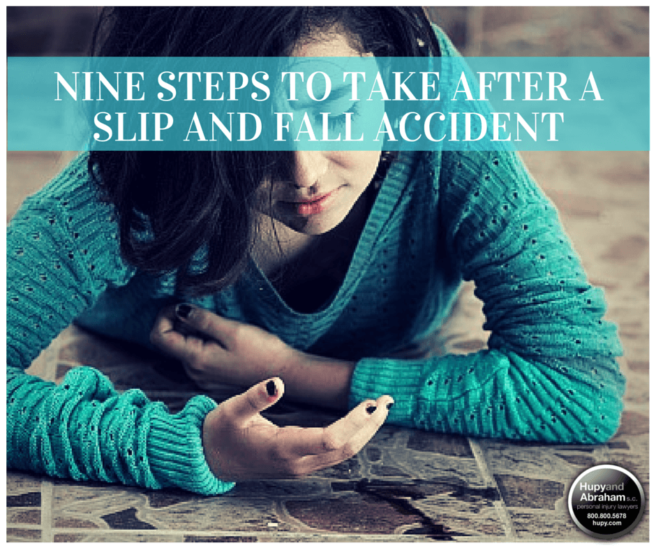 Slip and Fall Accident Recovery Checklist | Hupy and Abraham, S C