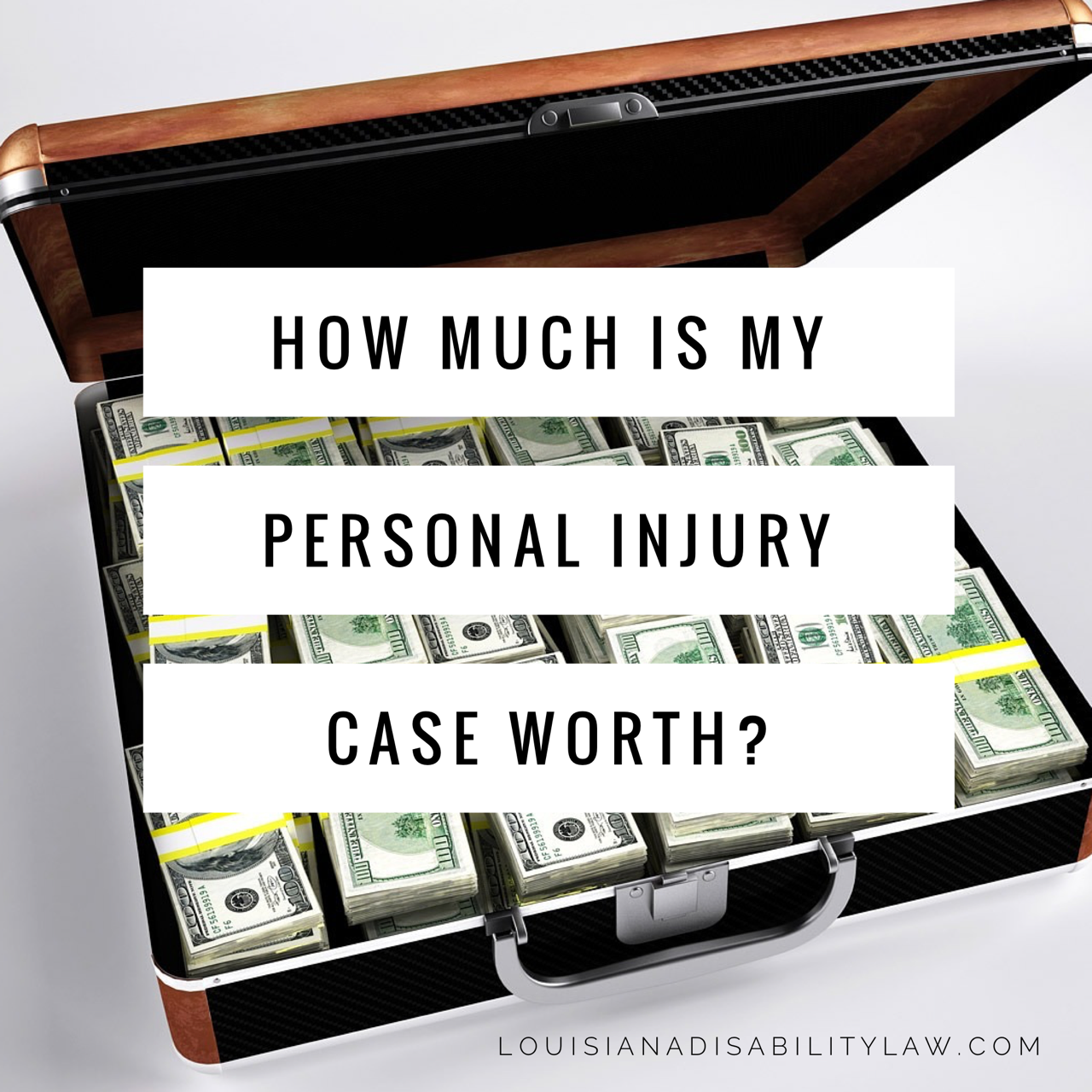How Much Is My Personal Injury Case Worth Loyd J