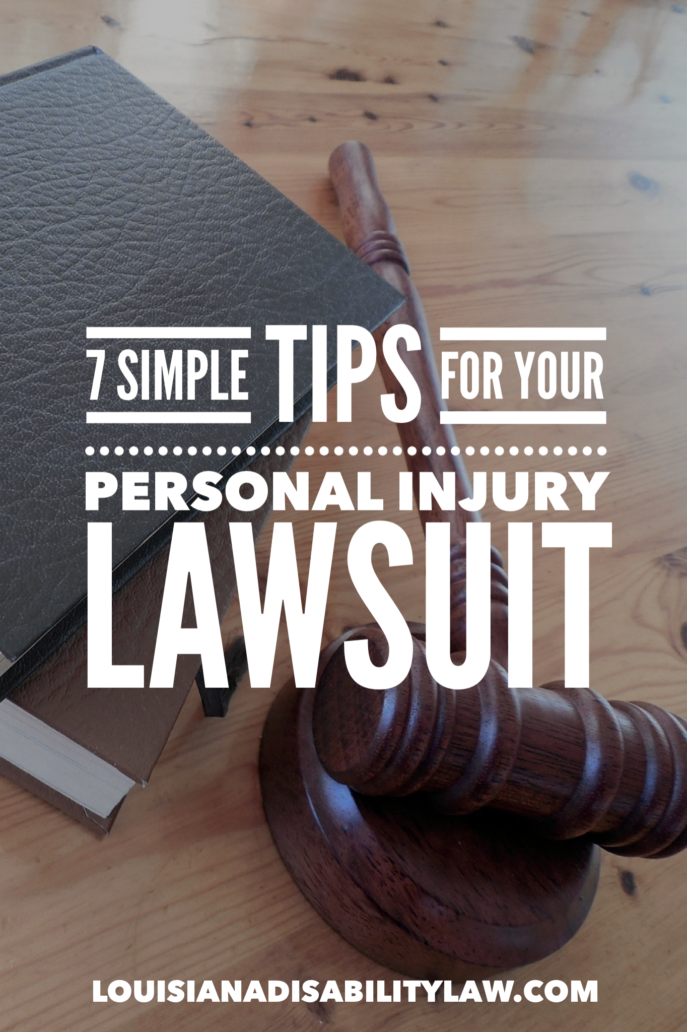 7 Simple Ways To Make The Best Of Your Personal Injury Case